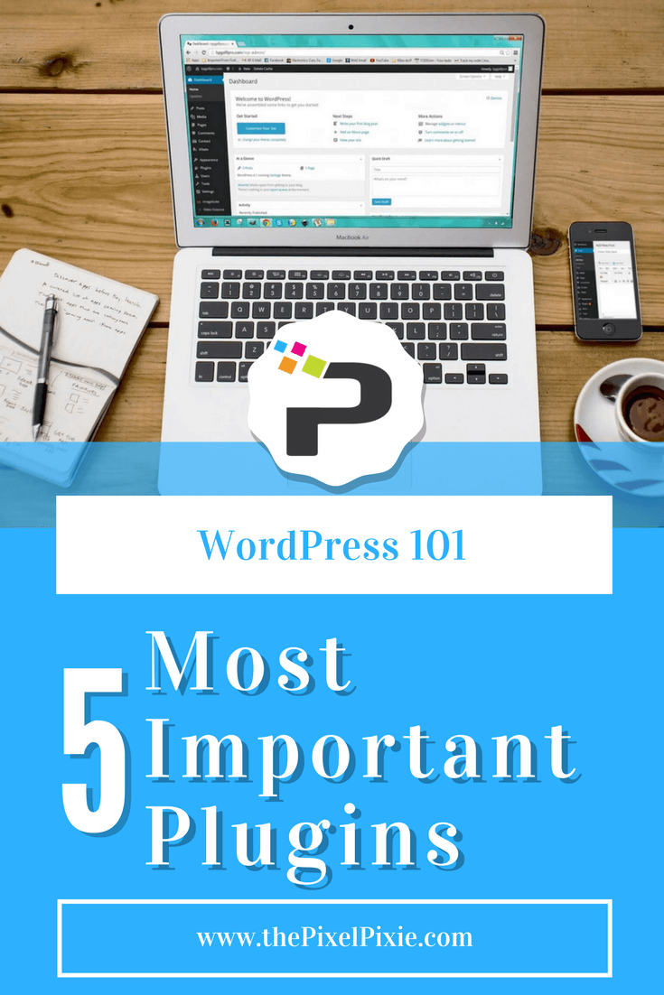 WordPress 101: laptop shows WordPress admin panel. 5 Most Important Plugins for your WordPress Website